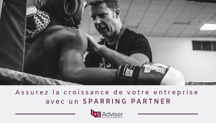 Assurez la croissance de votre entreprise avec un Sparring Partner