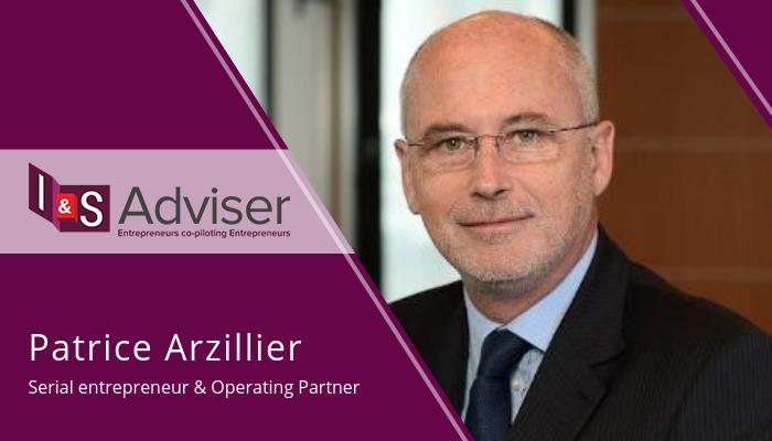 I&S Adviser continue d'étoffer son équipe de serial entrepreneurs avec l'arrivée de Patrice Arzillier