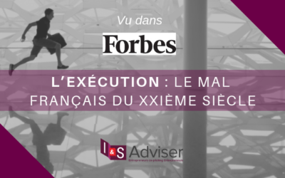 L'Exécution : Le Mal Français Du XXIème Siècle – Tribune Forbes
