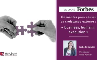 Un mantra pour réussir sa croissance externe: «business – humain –  exécution»