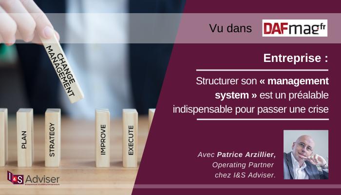 Entreprise : Structurer son « management system » est un préalable indispensable pour passer une crise