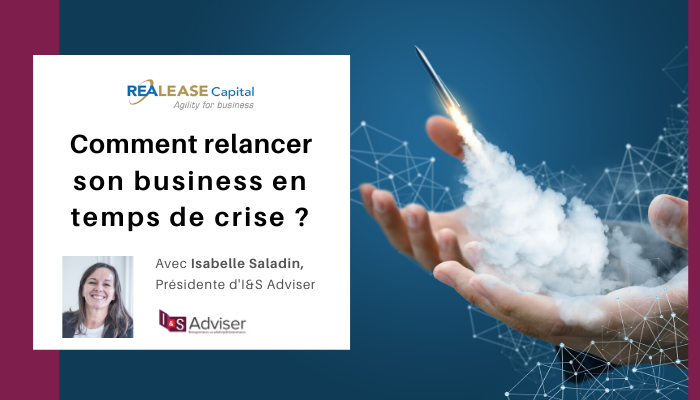 Comment relancer son business en temps de crise ?
