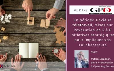 En période Covid et télétravail, misez sur l'exécution de 5 à 6 initiatives stratégiques pour impliquer vos collaborateurs